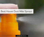 Best Dust Mite Sprays (2020 Update)